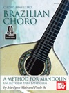 Brazilian Choro A Method For Mandolin And Bandolim