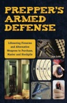 Preppers Armed Defense