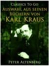 Peter Altenberg Auswahl Aus Seinen Bchern Von Karl Kraus