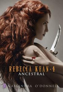 Rebecca Kean (Tome 4) - Ancestral Couverture de livre