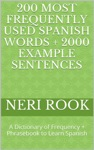 200 Most Frequently Used Spanish Words  2000 Example Sentences A Dictionary Of Frequency  Phrasebook To Learn Spanish