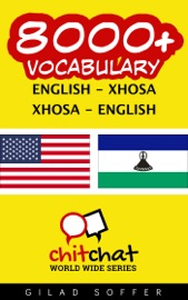 8000+ ENGLISH - XHOSA XHOSA - ENGLISH VOCABULARY