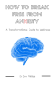 How to Break Free from Anxiety