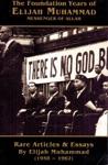 The Foundation Years Of Elijah Muhammad 1958-1962 Vol 1  2