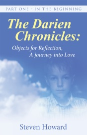 The Darien Chronicles Objects For Reflection A Journey Into Love