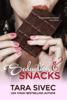 Tara Sivec - Seduction and Snacks (Chocolate Lovers #1) bild