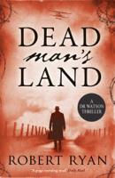 Robert Ryan - Dead Man's Land artwork