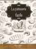 Valentin Buffet - La pâtisserie facile artwork