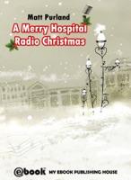 A Merry Hospital Radio Christmas