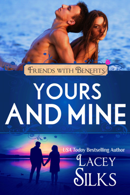 Yours and Mine - Lacey Silks book