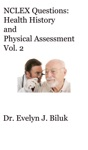 NCLEX Questions Health History And Physical Assessment Vol 2