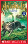 Spirit Animals Book 2 Hunted