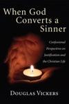 When God Converts A Sinner