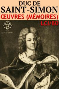 Duc de Saint-Simon - Oeuvres (Mémoires) (Annoté) La couverture du livre martien