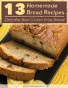 13 Homemade Bread Recipes- Only The Best Gluten Free Bread