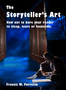 The Storyteller's Art: How Not to Bore Your Reader to Sleep, Tears, or Homicide Book Review
