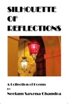 Silhouette Of Reflections A Collection Of Poems