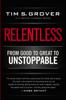 Relentless - Tim S Grover