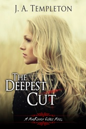 The Deepest Cut, (MacKinnon Curse series, book 1)