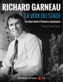 Richard Garneau : la voix du stade