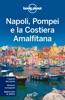 Napoli, Pompei e la Costiera Amalfitana