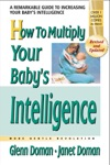 How To Multiply Your Babys Intelligence