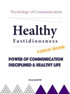 Power Of Communication Disciplined  Healthy Life With VIDEO