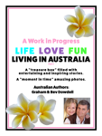 A Work in Progress Life Love Fun Living in Australia: Part 1