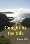 Caught By The Tide