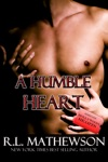 A Humble Heart A Hollywood Hearts Novel