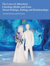 The Laws of Attraction: Christian Myths and Facts About Pickups, Dating and Relationships