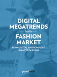 Digital Megatrends in the Fashion Market