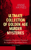 ANNIE HAYNES - Ultimate Collection of Golden Age Murder Mysteries