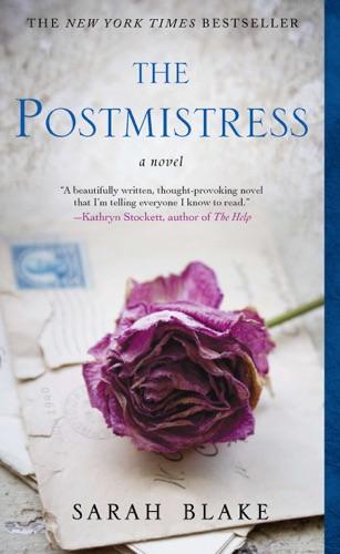 The Postmistress - Sarah Blake - Sarah Blake