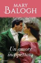 Un Amore Inaspettato (I Romanzi Classic)