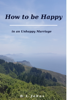 B.L. Johns - How to be Happy in an Unhappy Marriage ilustración