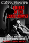 Killers Of The Lonely Hearts The Tale Of Serial Killers Raymond Fernandez  Martha Beck A True Crime Short