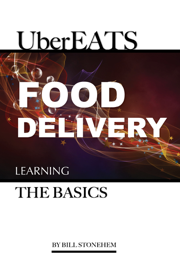 UberEats Food Delivery: Learning the Basics