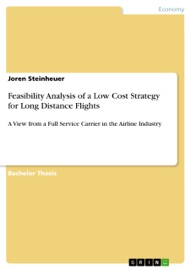 Feasibility Analysis Of A Low Cost Strategy For Long Distance Flights