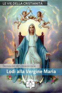 Lodi della Vergine Maria Libro Cover