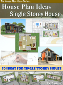 House Plan Ideas: The Single Storey House book