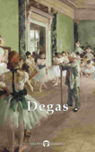 Delphi Complete Works of Edgar Degas (Illustrated)