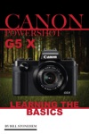 Canon Powershot G5 X Learning The Basics
