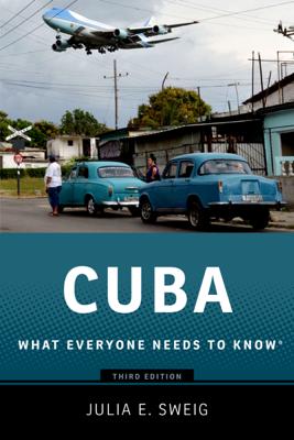 Cuba - Julia E. Sweig book