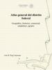 José M. Puig Casauranc - Atlas general del distrito federal ilustración