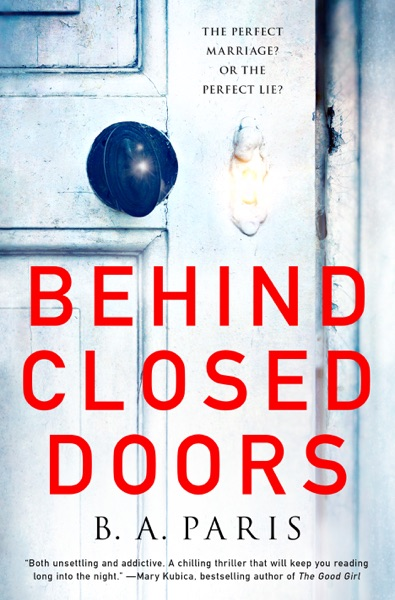 Behind Closed Doors - B A Paris book cover