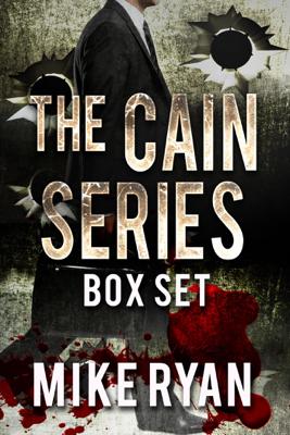 Mike Ryan - The Cain Series Box Set book