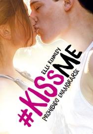Prohibido enamorarse (#KissMe 1) PDF Download