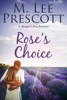 Rose's Choice