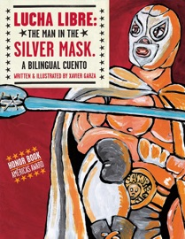 Lucha Libre The Man In The Silver Mask